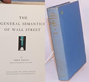 The General Semantics of Wall Street with illustrations by the author