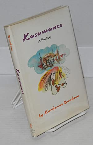 Kasamance; a fantasy, illustrated by Bennie Arrington after original drawings by John Pratt: Dunham...
