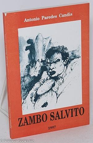 El Zambo Salvito (vida y muerte): Paredes-Candia, Antonio
