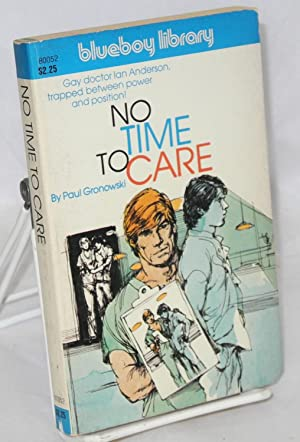 No time to care: Gronowski, Paul, cover illustration by Adam