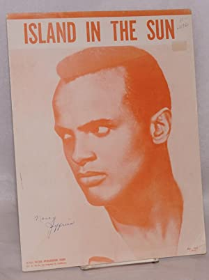 Island in the sun: Belafonte, Harry and Lord Burgess, words and music