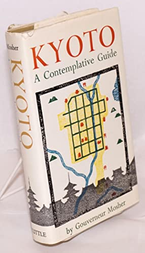 Kyoto a contemplative guide: Mosher, Gouverneur