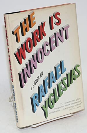 The work is innocent: Yglesias, Rafael