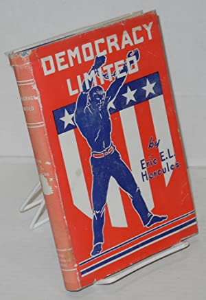 Democracy limited: Hercules, Eric E.L.