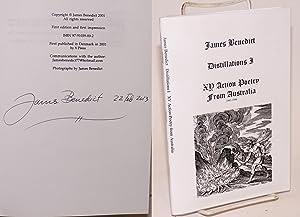 Distillations I; xy action poetry from Australia, 1991-1996: Benedict, James