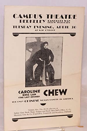 Caroline King Lan (The Last Orchid) Chew; the only Chinese woman dancer in America; Campus Theatre,...