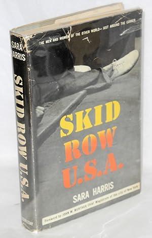 Skid Row, U.S.A.: Harris, Sara