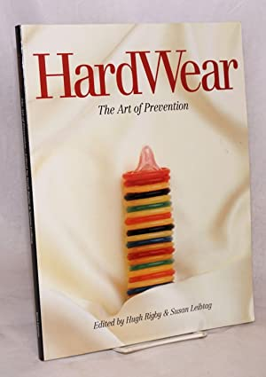 HardWear; the art of prevention