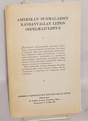 Amerikan Suomalaisen Kansanvallan Liiton ohjelmajulistus