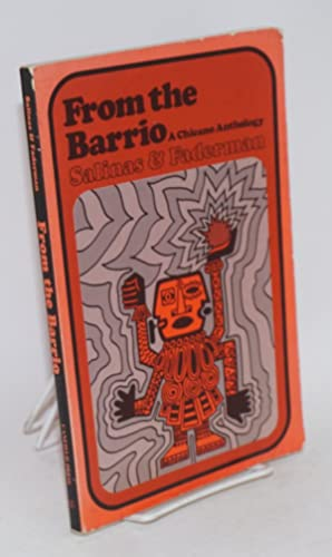 From the barrio; a Chicano anthology: Salinas, Luis Omar and Lillian Faderman, editors, Luis Vald?z...