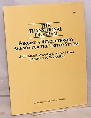 The transitional program; forging a revolutionary agenda: Sell, Evelyn, Steve