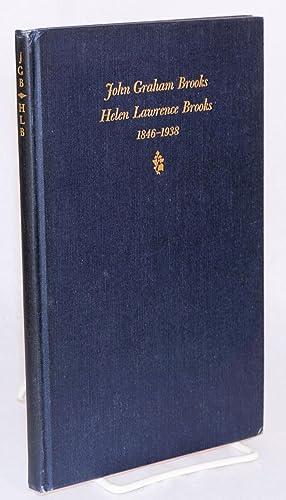 John Graham Brooks, Helen Lawrence Brooks 1846-1938: Brooks, L.G.