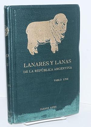 Lanares y lanas de la republica Argentina: segunda edicion ampliada: Link, Pablo