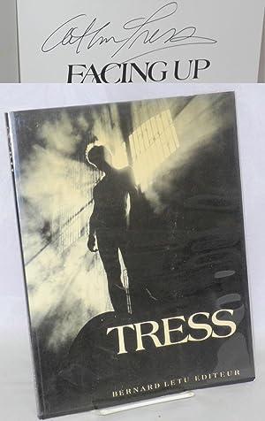 Facing up: Tress, Arthur