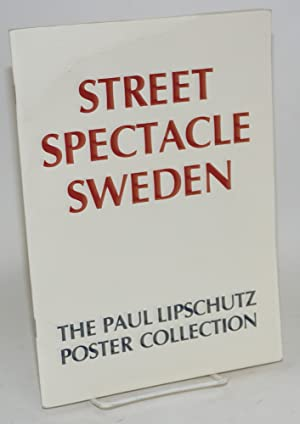 Street spectacle Sweden: the Paul Lipschutz poster collection