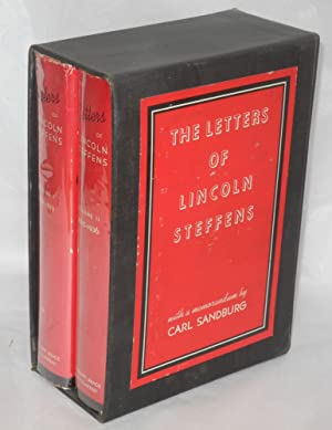 The letters of Lincoln Steffens . Edited with introductory notes by Ella Winter and Granville Hicks...