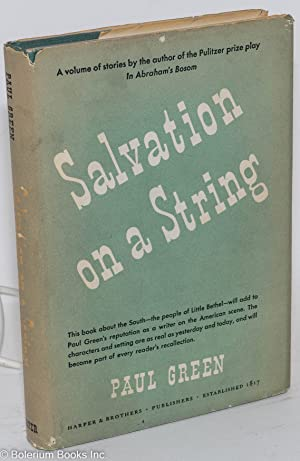 Salvation on a string and other tales of the South: Green, Paul