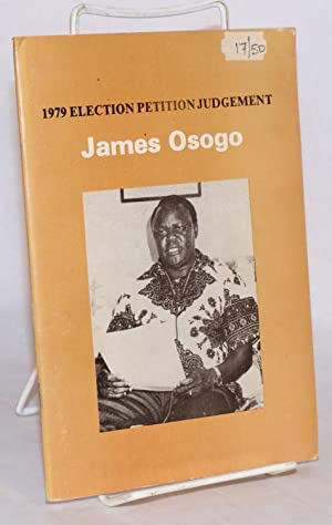 1979 Election Petition Judgement: Osogo, James