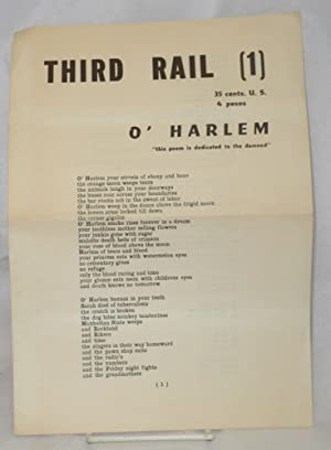 "Third rail [1] O'Harlem ""this poem is dedicated to the damned"": Micheline, Jack"