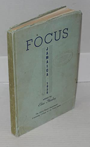 Focus. An anthology of contemporary Jamaican writing. 1956: Manley, Edna, editor