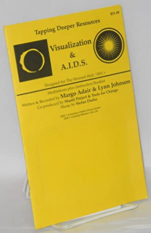 Tapping deeper resources; visualization & A.I.D.S., instruction booklet, designed for The ...