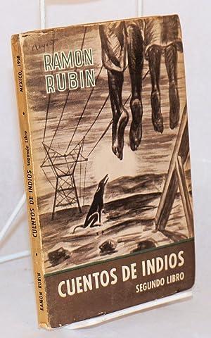 2o. libro de cuentos de Indios; ilustraciones de Gonzalo Villa: Rubin, Ramon