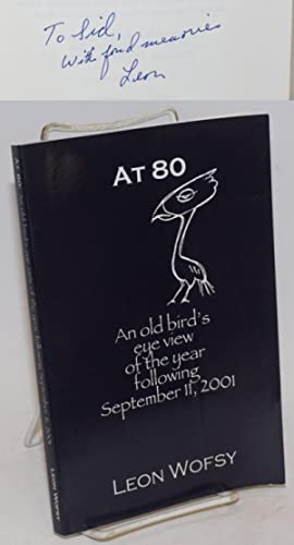 At 80, an old bird's eye view of the year following September 11, 2001: Wofsy, Leon