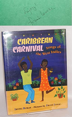 Caribbean carnival; songs of the West Indies, pictures by Fran?, afterword by Rosa GuyLessac
