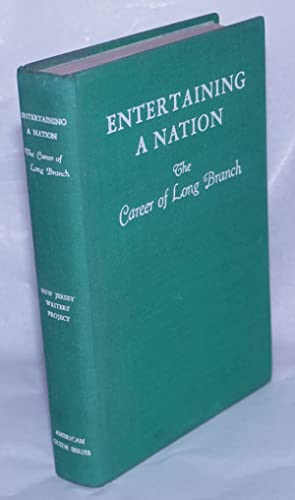 Entertaining a nation: the career of Long Branch: Written and Illustrated by the Writers' Project, ...
