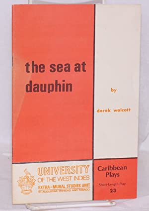 The sea at Dauphin: Walcott, Derek