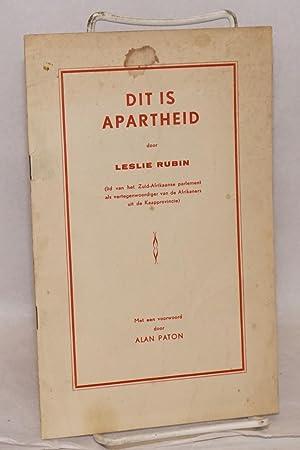 Dit is apartheid: Rubin, Leslie, met een voorwoord door Alan Paton