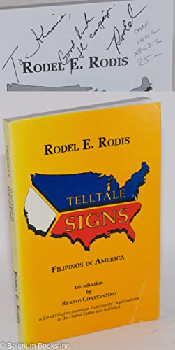 Telltale signs; Filipinos in America: Rodis, Rodel E., Introduction by Renato Constantino