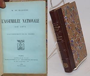 L'assemblee nationale de 1871 / gouvernement de M. Thiers: De Margere, M.