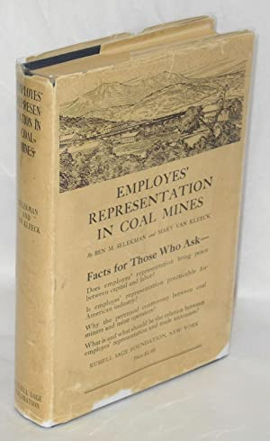 Employes' representation in coal mines; a study of the industrial representation plan of the ...