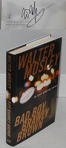 Bad boy Brawly Brown: Mosley, Walter