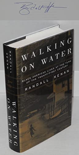 Walking on water; black American lives at the turn of the twenty-first century: Kenan, Randall