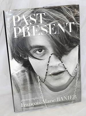 Past present photographs: Banier, Fran?ois-Marie