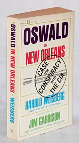"Oswald in New Orleans,; case of conspiracy with the C.I.A. [title page; cover title ""case for ..."