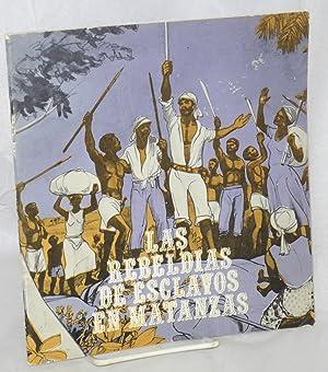 Las rebeldias de esclavos en Matanzas: Vento A., Sa?l, ilustraciones Jos? Ram?n Fundora y Mariano ...