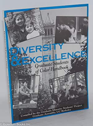 Diversity & excellence: graduate students of color handbook: The Graduate Minority Students' ...