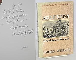 Abolitionism; a revolutionary movement: Aptheker, Herbert
