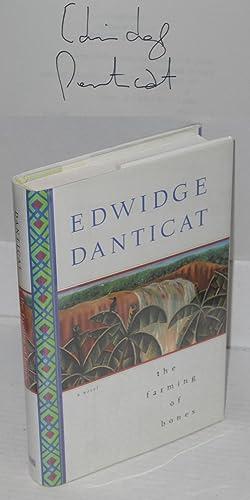 The farming of bones; a novel: Danticat, Edwidge