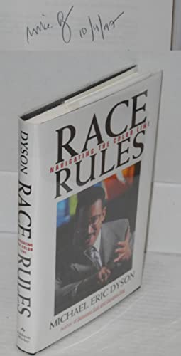 an analysis of the book race rules navigating the color line by michael eric dyson Race rules: navigating the color line, reading, massachusetts: addison wesley disparities revealed in katrina's wake / race, class central to analysis of how nation failed victims a sermon to white america is a 2017 non-fiction book written by michael eric dyson.