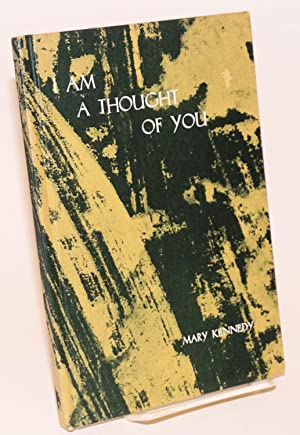 I am a thought of you poems by Sie Thao (Hung Tu) written in China in the Ninth Century: Thao, Sie ...