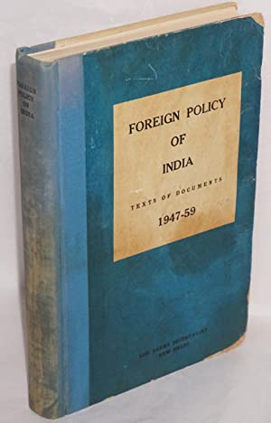 Foreign Policy of India: Texts of Documents 1947-1959