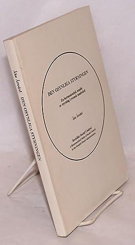 Den Osynliga Stryningen / Invisible Social Control / En hermeneutisk studie av styrning i...
