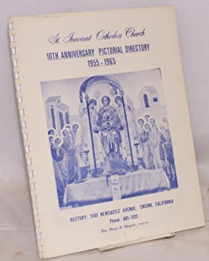 St. Innocent Orthodox Church 10th anniversary pictorial directory 1955-1965