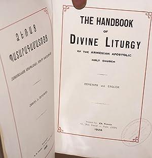 The Handbook of Divine Liturgy of the Armenian Apostolic Holy Church:Armenian and English