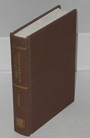 Prison life and reflections: or a narrative of the arrest, trial, conviction, imprisonment, ...