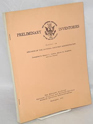 Preliminary inventory of the records of the National Recovery Administration (record group 9): ...